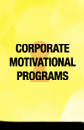 Links to our Corporte Motivation Program page