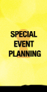 Link to our Special Event Planning page